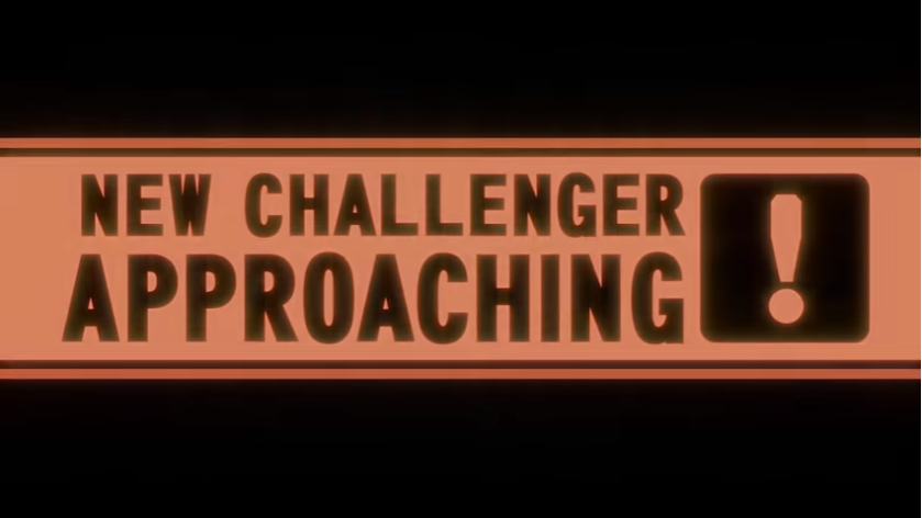 New Challenger Approaching.PNG